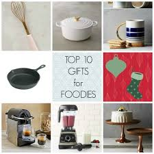 foodie gifts top ten gifts for foodies treats with a twist