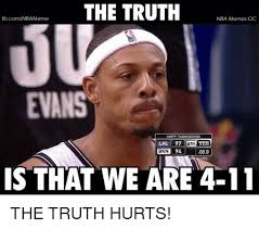 Nba Meme - the truth nba memes oc fbcomnba meme evans happy thanksgiving lal 97