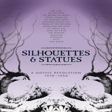silhouettes u0026 statues a gothic revolution cherry red records