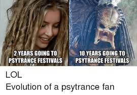 Psy Meme - 2 years going to 100 years going to psy trance festivals psy
