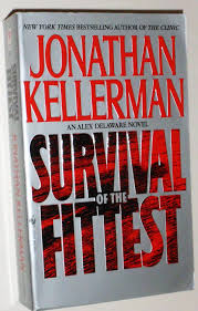 Kellermans by Survival Of The Fittest Jonathan Kellerman 9780553572322 Amazon