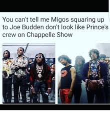 Dave Chappelle Prince Meme - you can t tell me migos squaring up to joe budden don t look like