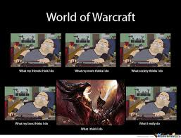 Funny Wow Memes - follow us for the best warcraft artwork memes and products