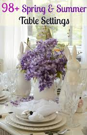 Spring Table Settings Ideas by 147 Best Table Settings Images On Pinterest Table Settings