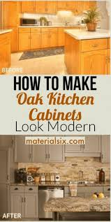 how to modernize honey oak cabinets how to make oak kitchen cabinets look modern materialsix