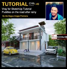 tutorial vray for sketchup puddles on the road after rainy cover