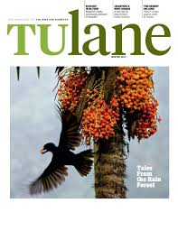 tulane magazine winter 2013 issue by tulane university issuu