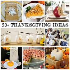 all things thanksgiving 50 creative ideas a