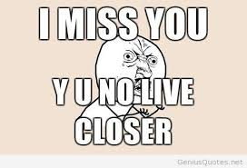 Why U Meme - 18 wonderful miss you pictures