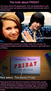 friday rebecca black conspiracy theories and more rebecca black u0027s friday song is