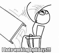 Rage Guy Meme Generator - meme maker i hate working holidays just cuz i like it