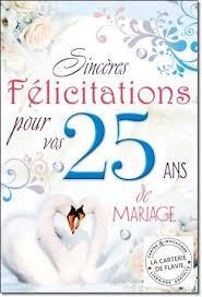 25 ans de mariage cartes mariage anniversaire noces félicitations