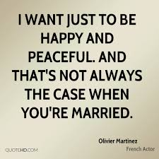 happy married quotes olivier martinez marriage quotes quotehd