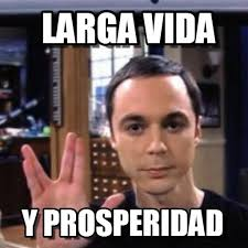 Sheldon Meme - larga vida sheldon meme on memegen