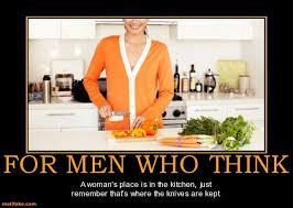 Woman Kitchen Meme - demotivational poster play dumb i would rather ask for forgiveness