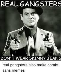 Gangster Meme - real gangster meme 28 images 22 most funniest gangster meme