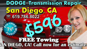 596 san diego dodge transmission repair shop san diego ca