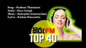 Hiru Top 40 Song | naahena tharamata hiru fm top 40 new release youtube