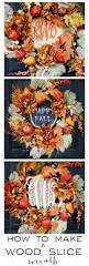 thanksgiving wreaths to make diy wood slice wreath 3 different ways thistlewood farm