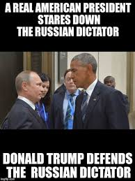 Obama Putin Meme - a real american president stares down the russian dictator donald