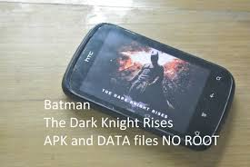 free rises apk batman the rises apk data no root htc explorer pico