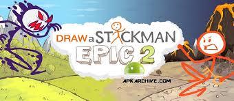 epic apk apk mania draw a stickman epic 2 v1 1 1 463 apk