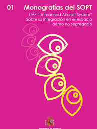 monografia uas y su integracion en el espacio aereo no segregado