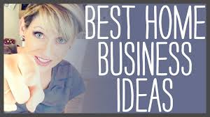 Home Business Ideas 2015 In Home Business Ideas Home Based Business Ideas For You Home