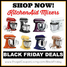 black friday kitchenaid mixers as low as 135