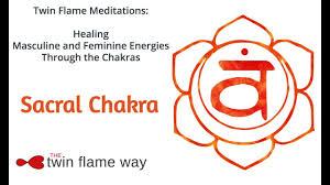 sacral chakra location twin flame chakra meditation sacral chakra 4 of 8 youtube