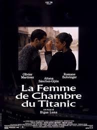 la femme de chambre la femme de chambre du titanic 1997 unifrance