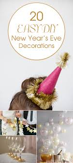 20 easy diy new year s decorations
