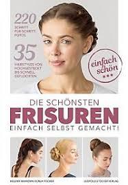 Frisuren Anleitung Pdf by Frisuren Bücher Passende Angebote Jetzt Bei Weltbild De