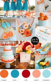 Best Colors With Orange Best 25 Orange Turquoise Wedding Ideas On Pinterest Teal Orange