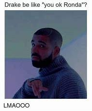 Drake Be Like Meme - best 25 ideas about drake meme find what you ll love