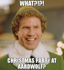Christmas Party Meme - what christmas party at aardwolf meme buddy the elf 70815