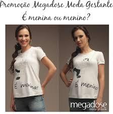 megadose moda gestante menina e menino quer ganhar uma camiseta da megadose moda gestante