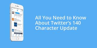 All You Need To Know by All You Need To Know About Twitter U0027s 140 Character Update