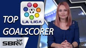 la liga table 2016 17 top scorer 2015 16 la liga top goalscorer odds predictions youtube