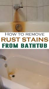how to remove rust stains from porcelain sink great bathroom cleaning how do i remove porcelain tub rust stains