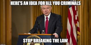 Stop Breaking The Law Meme - image tagged in jeff sessions blm black lives matter attorney