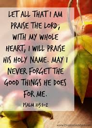 psalm 103 1 2 nlt let all that i am praise the lord with my