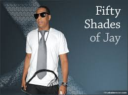 Jay Meme - fifty shades of jay z meme