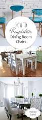 Reupholstering A Dining Room Chair How To Reupholster Dining Room Chairs Pickled Barrel