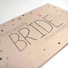 To My Bride Card To My Beautiful Bride U0027 Gold Dots Wedding Day Card By Little