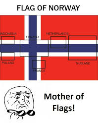 Flag Meme - flag of norway indonesia netherlands poland thailand mother of flags