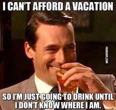 Meme Vacation - i can t afford a vacation humoar com