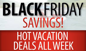 black friday vacation deals all week limited space book today