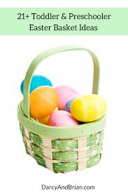 basket gift ideas 21 easter basket gift ideas for toddlers and preschoolers
