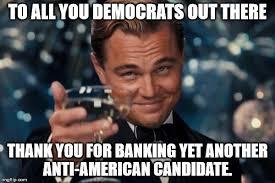 Anti Democrat Memes - leonardo dicaprio cheers meme imgflip